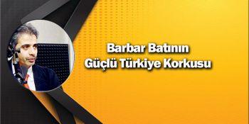 Barbar Batının Güçlü Türkiye Korkusu